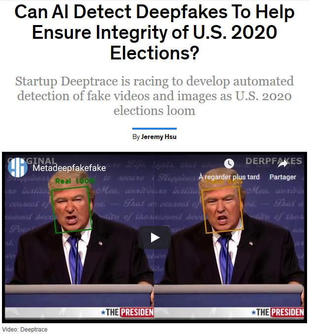 spectrum.ieee.org artificial-intelligence will-deepfakes-detection-be-ready-for-2020.jpg
