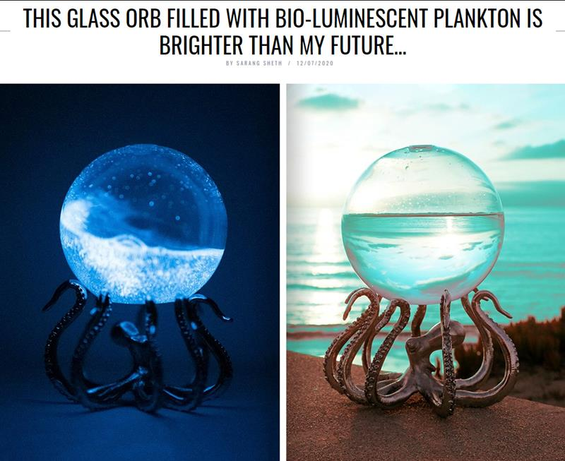 yankodesign.com this-glass-orb-filled-with-bio-luminescent-plankton-is-brighter-than-my-future.jpg